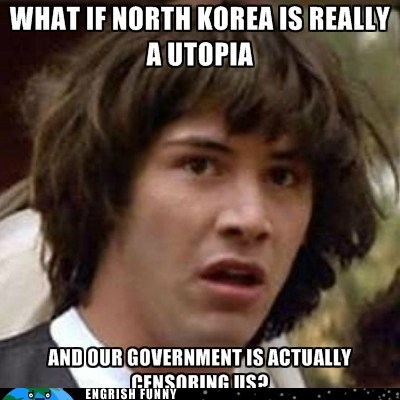 conspiracy keanu dprk kim jong-un North Korea utopia