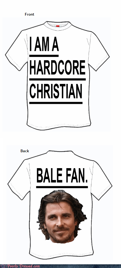 christian bale,design,pun,Wait For It,why-isnt-this-real