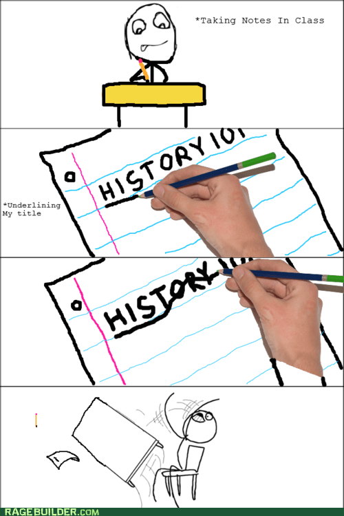 notes,Rage Comics,table flip,truancy story,underline