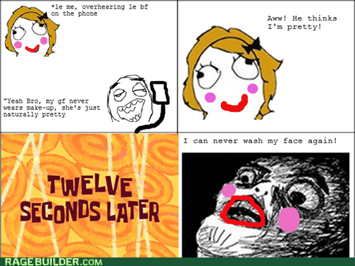 makeup,Rage Comics,raisin face,relationships