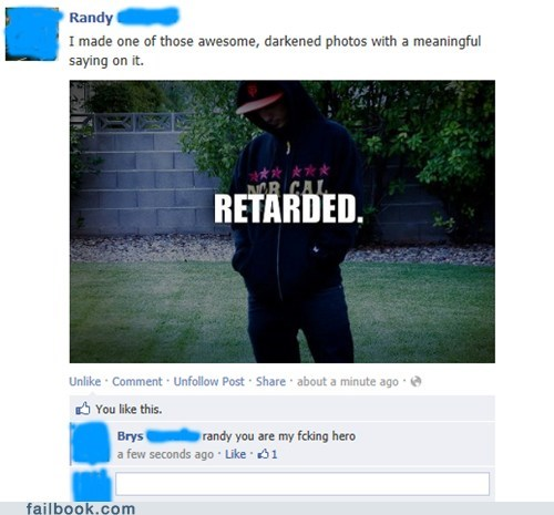deep meaningful retarded sarcasm