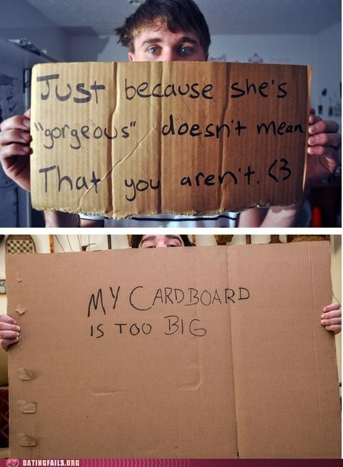 cardboard gorgeous inspirational too big
