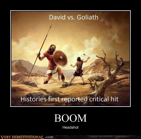 boom,david vs goliath,headshot,Pure Awesome
