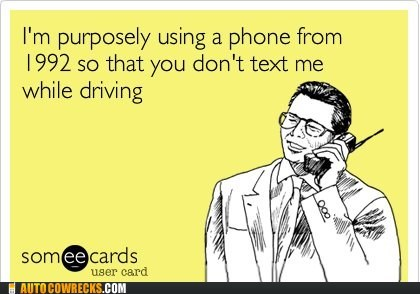 1992 ecards text me texting and driving - 6481708800