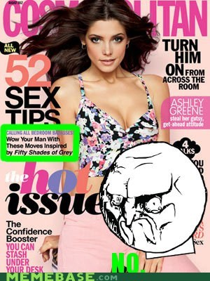 50 shades of grey,cosmo,magazines,no,Rage Comics,rage faces,sexytimes