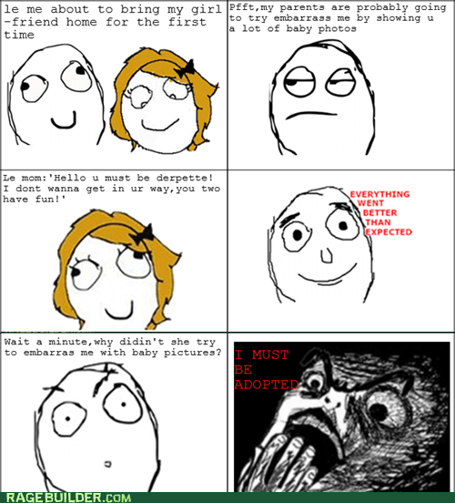 adopted,everything went better th,everything went better than expected,parenting,Rage Comics