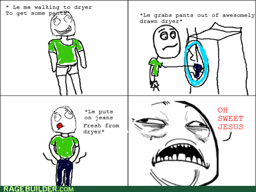 dryer laundry Rage Comics sweet jesus have mercy - 6483728384