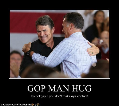 GOP MAN HUG It's not gay if you don't make eye contact!