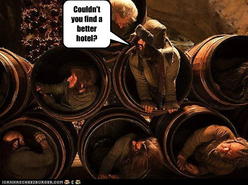 barrels,better,complaining,cramped,dwarves,hotel,The Hobbit