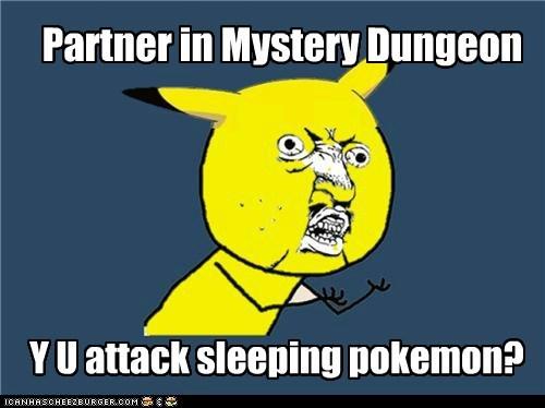 meme,Memes,mystery dungeon,Y U NO