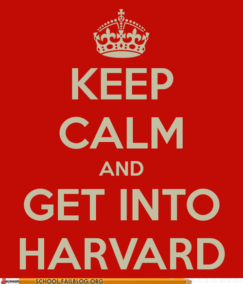 back to school easier said than done get into harvard keep calm - 6486821120