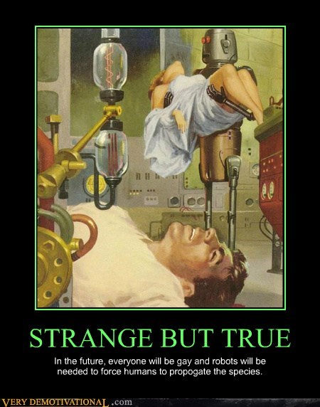 fact,hilarious,robots,strange,true