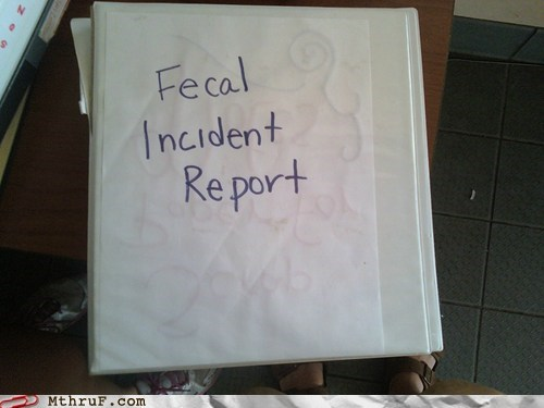binder,fecal incident report,incident report