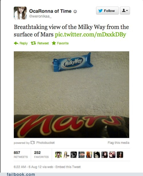 candy,candy bars,failbook,g rated,Mars,mars rover,milky way,pun,tweet,twitter