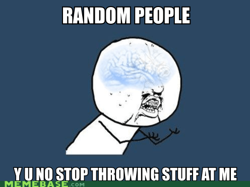 anchorman,Cleverbot,escalation,random people,throw stuff,Y U No Guy