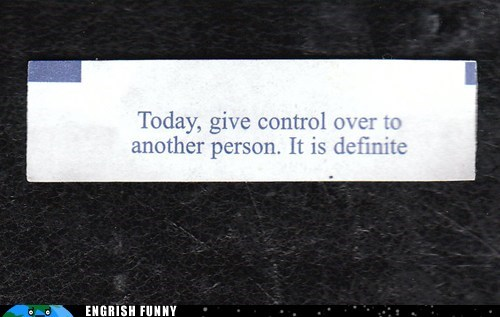 fortune,fortune cookie,it is definite