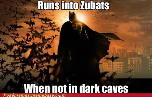 batman dark caves Memes no repel zubats - 6489596416