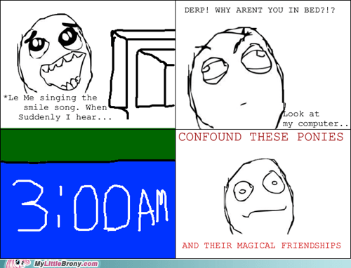 3 am bed confound these ponies rage comic Rage Comics - 6490112000