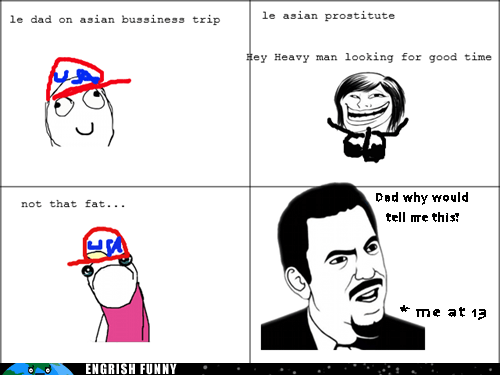 asian lady,dad,rage comic,tramp