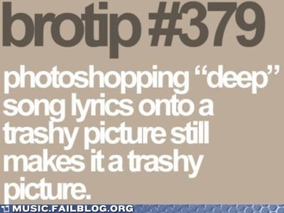 brotip,lyrics,trashy