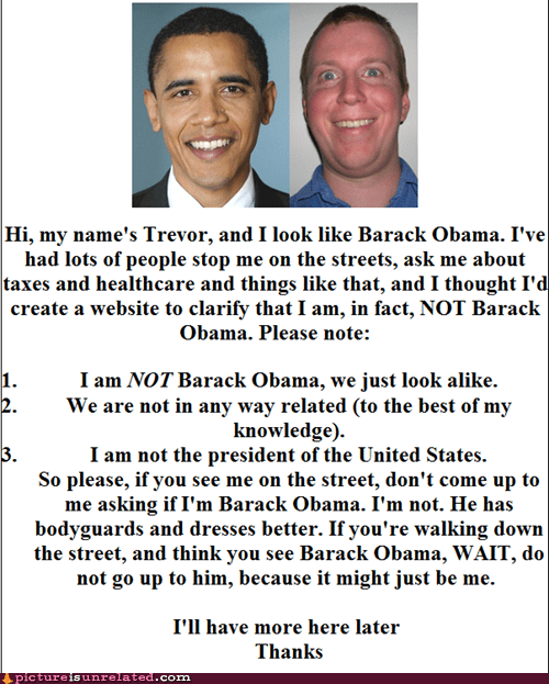 delusional,look alikes,obama,trolling