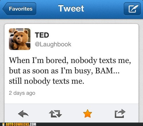 busy,kind of sad,lonely,nobody texts me,TED