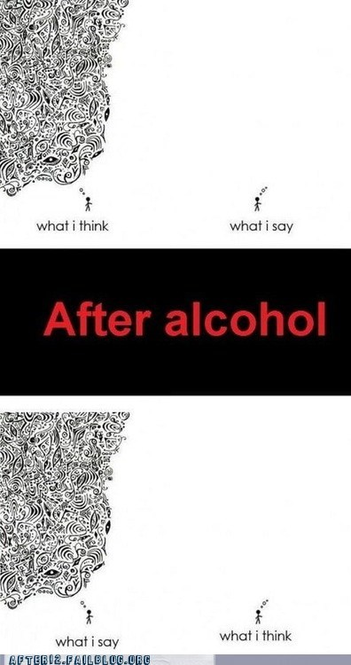 after alcohol,barf,before alcohol,Before And After,puke,stomach,throwing up,vomit,what i say,what I think