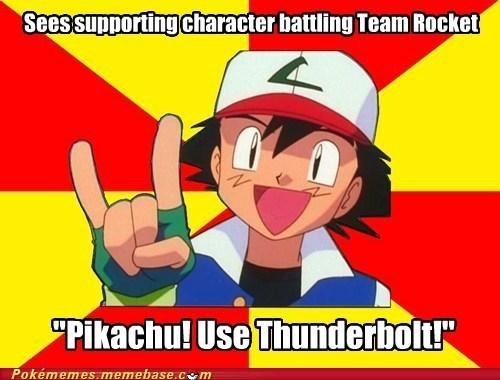 ash,meme,Memes,pikachu use thunderbolt,scumbag ash,taking glory,Team Rocket
