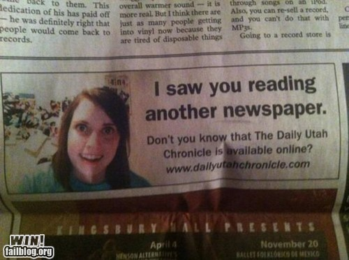 advertisement,newspaper,overly attached girlfrien,overly attached girlfriend,reading