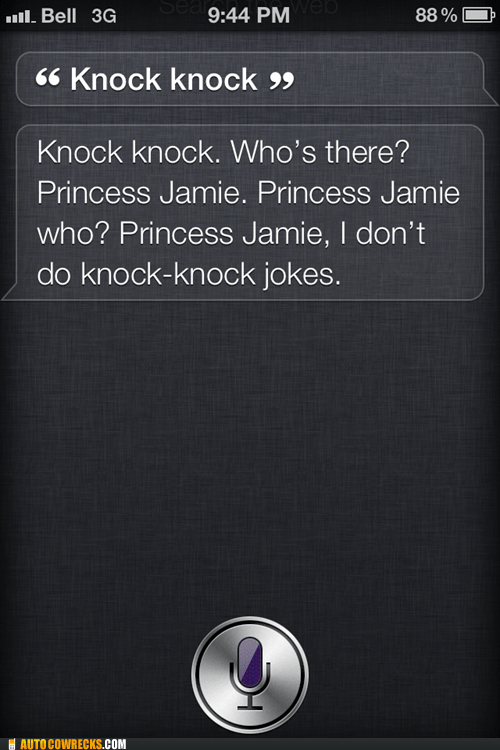knock knock Princess Jamie sense of humor siri
