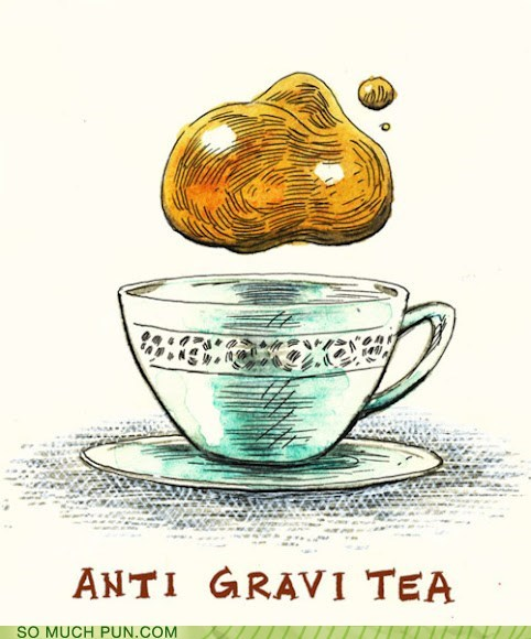anti,anti gravity,Gravity,homophone,illustration of concept,literalism,prefix,tea