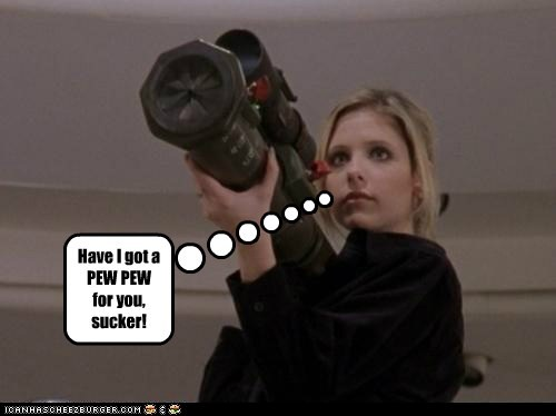 angry buffy summers Buffy the Vampire Slayer dont-mess-with-me pew pew rocket launcher Sarah Michelle Gellar sucker - 6492872960