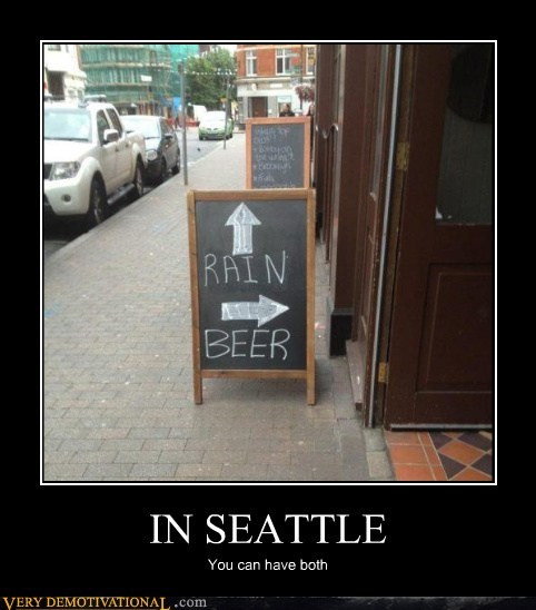 beer,hilarious,rain,seattle,sign