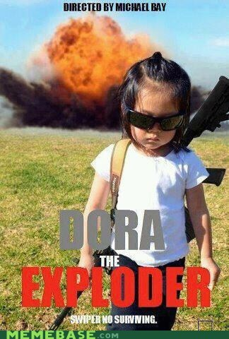 dora the explorer,gritty,Memes,Michael Bay,reboot