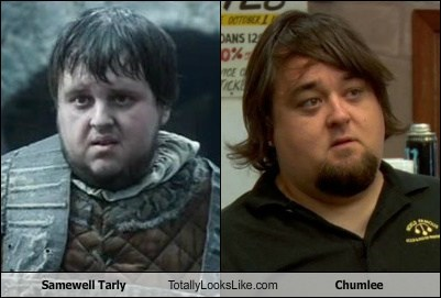 Samewell Tarly Totally Looks Like Chumlee