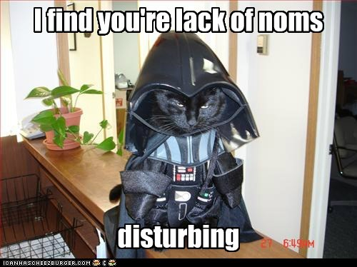 I find you're lack of noms disturbing