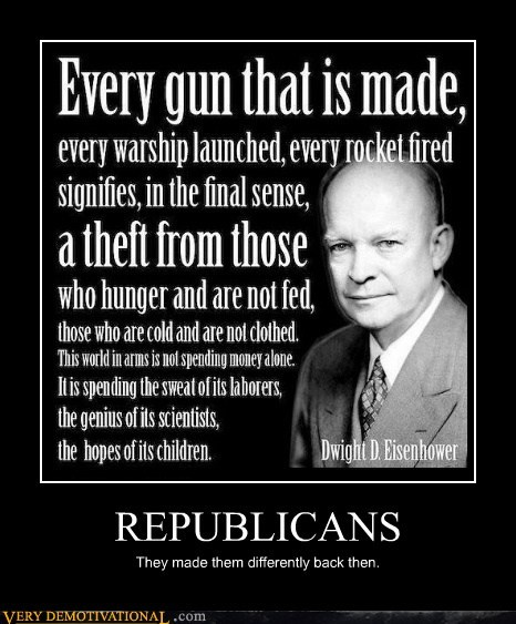 dwight d eisenhower hilarious old timey Republicans