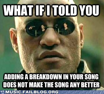 breakdown meme Morpheus what if i told you - 6494550528