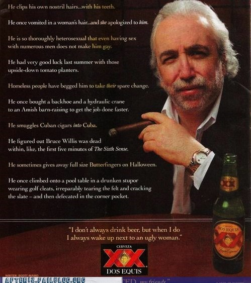 dos equis most interesting man in t most interesting man in the world most intoxicated man in t most intoxicated man in the world - 6494722304