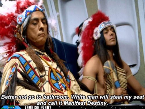 flying manifest destiny native americans plane ride