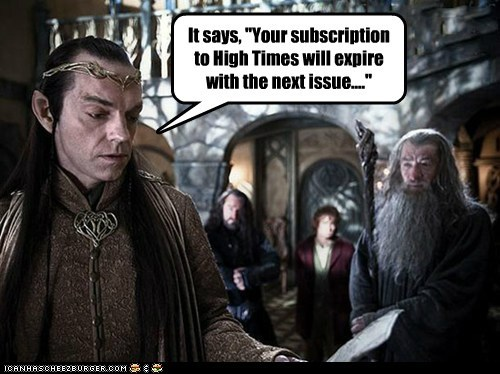 Bilbo Baggins,elrond,expire,gandalf,high times,Hugo Weaving,ian mckellen,magazine,Martin Freeman,subscription