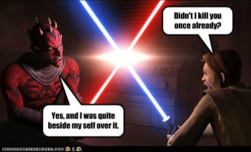 bad puns,Battle,beside myself,darth maul,kill,lightsaber,obi-wan kenobi,star wars,the clone wars
