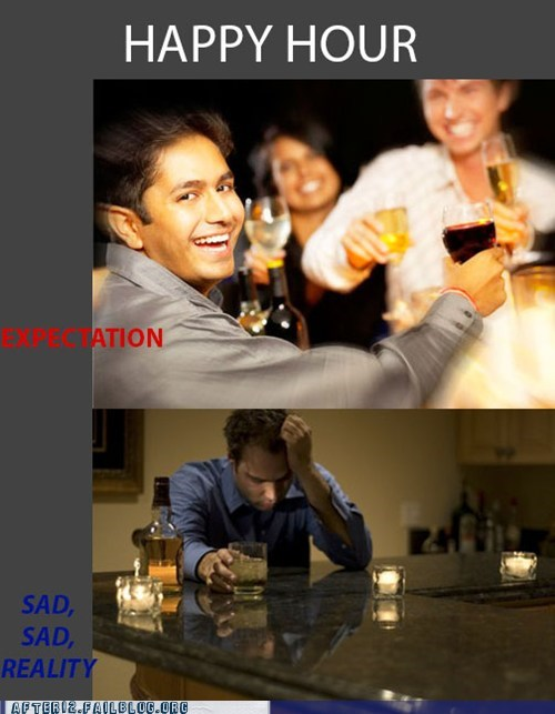 expectation,expectation vs reality,happy hour,reality
