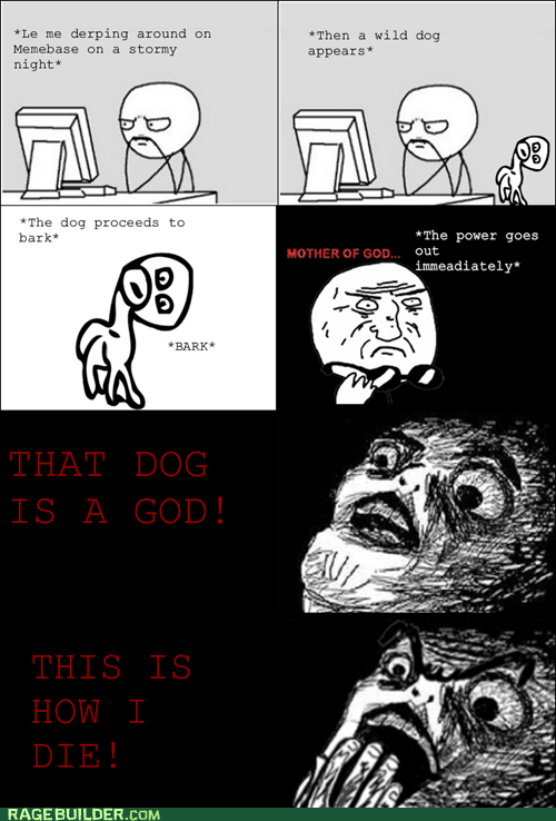 dogs,god,Rage Comics,raisin horror