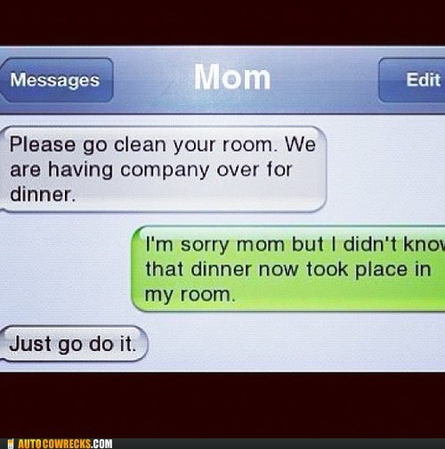 clean your room company over just do it sorry mom - 6497796864