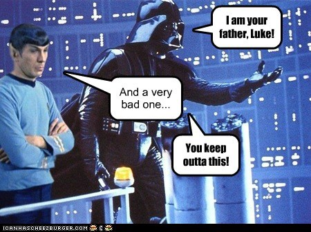 annoying bad parenting darth vader i am your father Leonard Nimoy parenting Spock Star Trek star wars - 6498072832