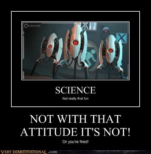 attitude hilarious portal 2 turret - 6498284544