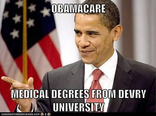 OBAMACARE  MEDICAL DEGREES FROM DEVRY UNIVERSITY