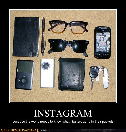 hipsters idiots instagram phone - 6499105792