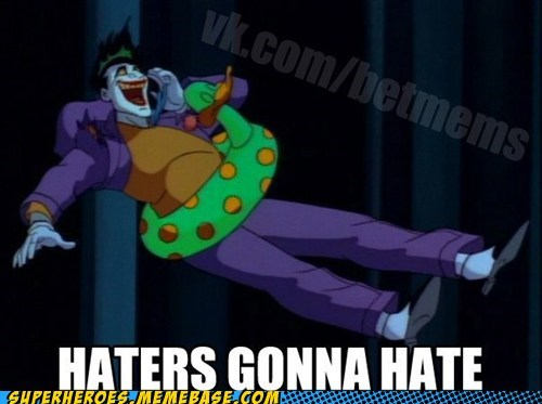 floaties,haters gonna hate,joker,Super-Lols